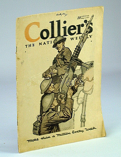 Collier's - The National Weekly Magazine, May 4, 1918, Volume 61, Number 8 - Adventures With the Crumbling Russian Army, Connolly, James B.; Ruhl, Arthur; Eaton, Walter Prichard; Skerrett, Robert G.; Camp, Wadsworth; et al