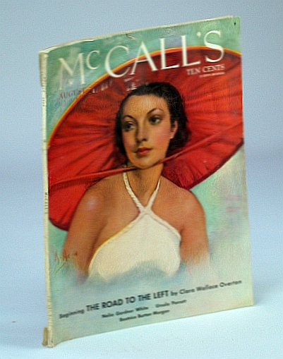 McCall's Magazine, August (Aug.) 1934 - The Road To The Left, Overton, Clara Wallace; Gyers, J.R.; Parrott, U.; Morgan, B.B.; White, N.G.; Corliss, A.S.