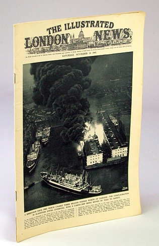 The Illustrated London News, November (Nov.) 19, 1949 - Merseyside Dock Fire, Bryant, Arthur; Squire, Sir John; Falls, Cyril; et al
