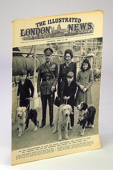 The Illustrated London News, April (Apr.) 13, 1946: Cover Photo of Field Marshal Lord Alexander and His Family, Bryant, Arthur; Squire, Sir John; Falls, Cyril; et al