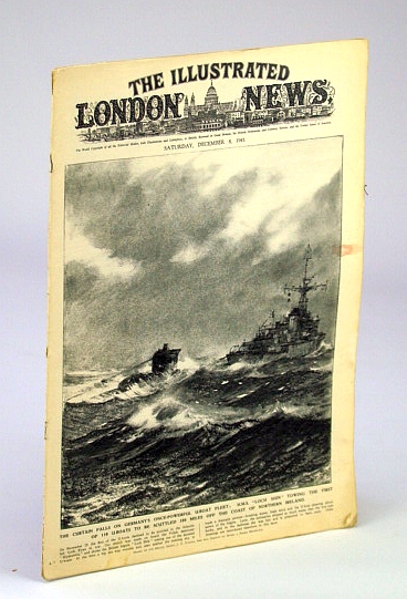 The Illustrated London News, December (Dec.) 8 1945: U-boats to be Scuttled off Northern Ireland / The Nuremberg Trials, Bryant, Arthur; Squire, Sir John; Falls, Cyril; et al