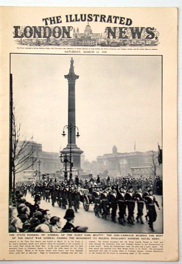 The Illustrated London News, March (Mar.) 21, 1936: State funeral for Adm. of the Fleet Earl Beatty, Chesterton, G. K.; Et al