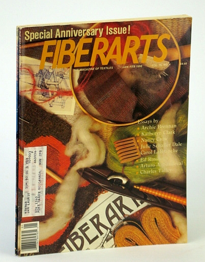 Image for Fiberarts - The Magazine of Textiles, January / February (Jan. / Feb.) 1990, Vol. 16, No. 4 - Special Anniversary Issue