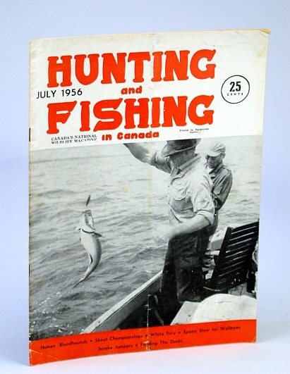 Image for Hunting and Fishing in Canada - Canada's National Wildlife Magazine, July, 1956 - Human Bloodhounds of Outback Australia