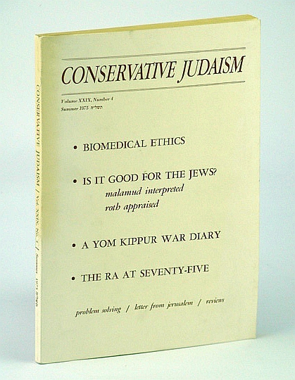Image for Conservative Judaism, Summer 1975 - A Yom Kippur War Diary / The Ra at Seventy-Five