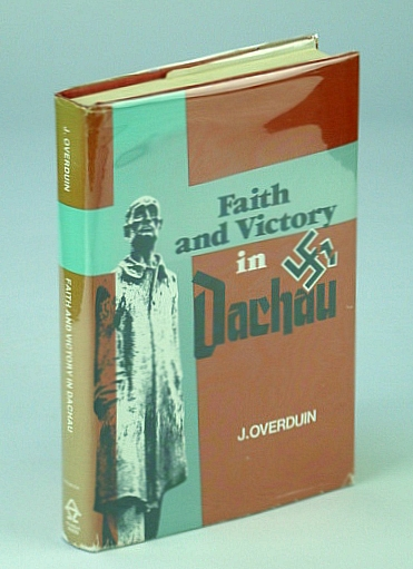 Image for Faith & Victory in Dachau (English and Dutch Edition)