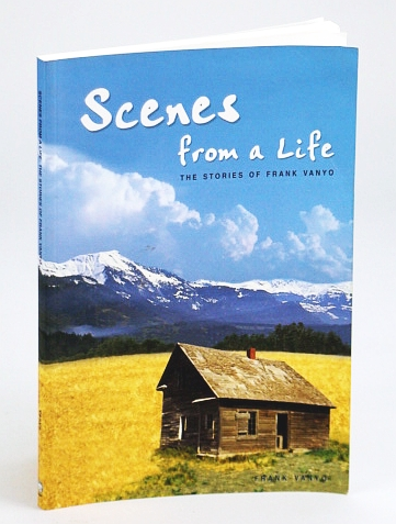 Image for Scenes from a Life : The Stories of Frank Vanyo
