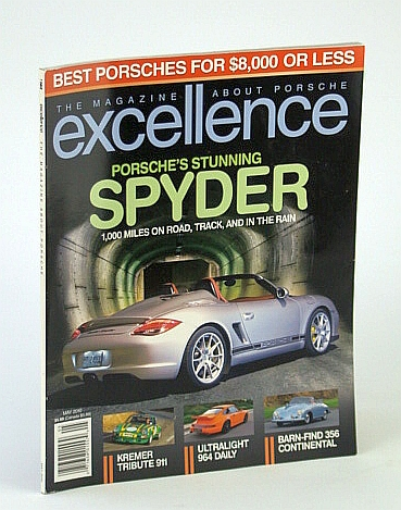 Excellence - The Magazine About Porsche, May 2010 - The Stunning Spyder, Multiple Contributors