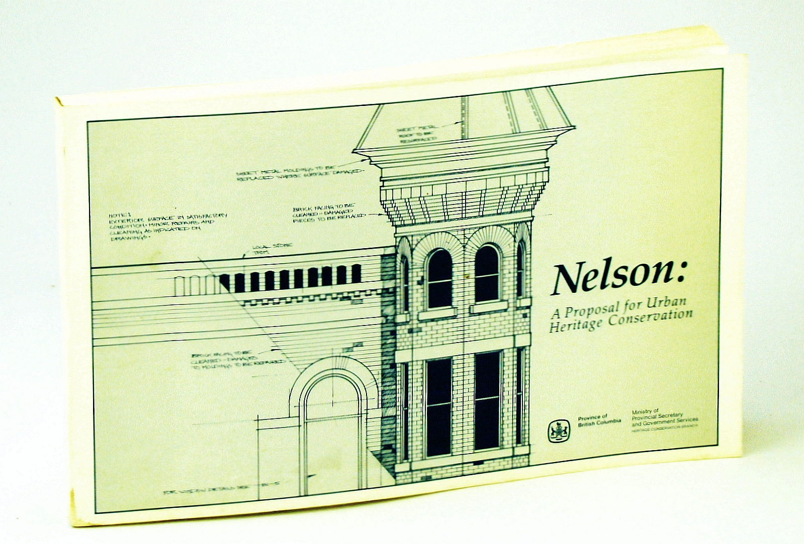 Image for Nelson [British Columbia]: A Proposal for Urban Heritage Conservation