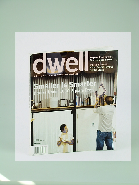 Dwell Magazine - At Home in the Modern World, May 2007 - Homes Under 1,000 Square Feet, Greene, David A.; Et al