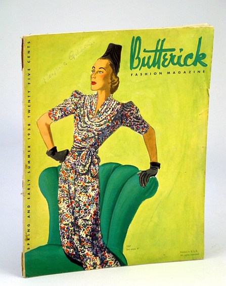 Butterick Fashion Magazine, Spring and Early Summer 1938, Volume 31, No. 2, Seder Ruth; Bradley, Patricia
