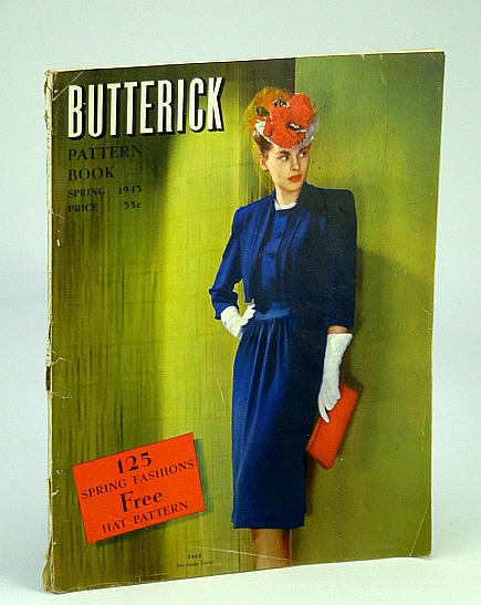 Butterick Pattern Book (Magazine), Spring 1943, Volume 35, No. 1 - 125 Spring Fashions / Free Hat Pattern, Butterick