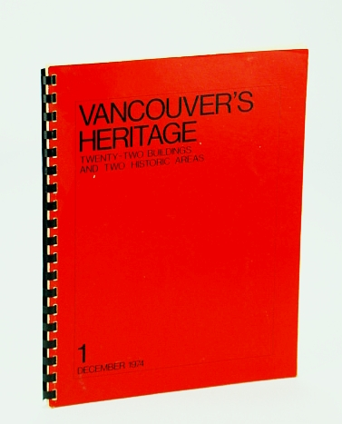 Image for Vancouver's Heritage: Twenty-Two (22) Buildings and Two Historic Areas - 1 (One)