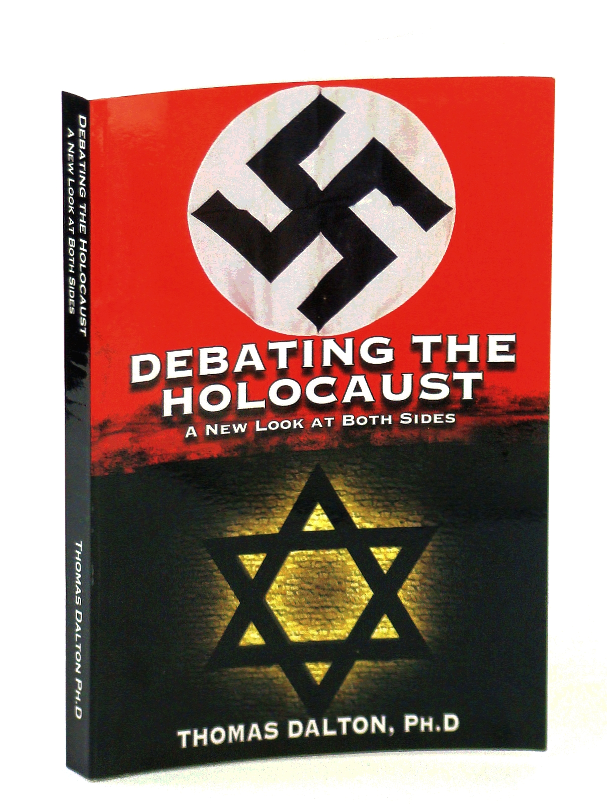 Image for Debating the Holocaust: A New Look at Both Sides
