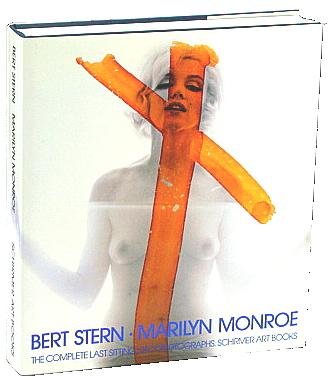 Bert Stern/ Marilyn Monroe: The Complete Last Sitting, Stern, Bert