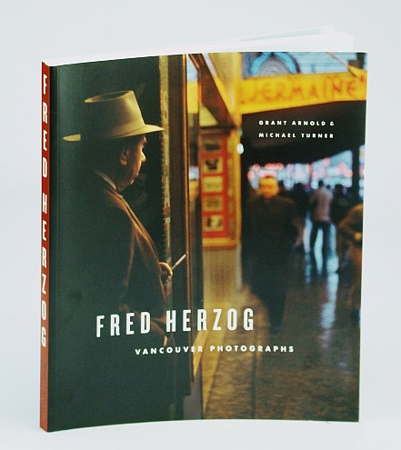 Fred Herzog: Vancouver Photographs, Michael Turner