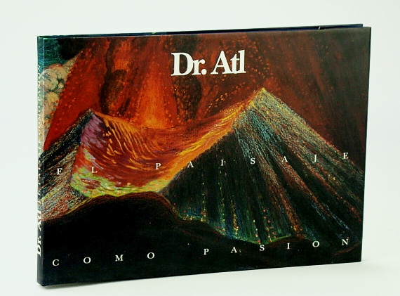Image for Dr. Atl: El paisaje como pasio?n (Spanish Edition)
