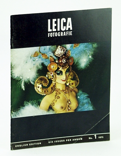 Leica Fotografie, - The Magazine for the 35 mm Specialist, Number 1 (One), January (Jan.) 1973  - Walter De Mulder, Kempe, Fritz; Bortsch, Hans