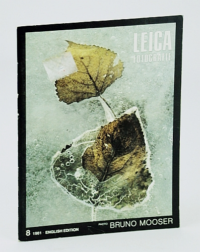Leica Fotografie - International Magazine for 35mm Photography, Number 8 (Eight), 1981 -  Marcos Alberto Zimmermann, Kimling, Richard; Kirchhof, Hermann; Aschoff, Dr. Jurgen; Henselmann, Dr. Walter