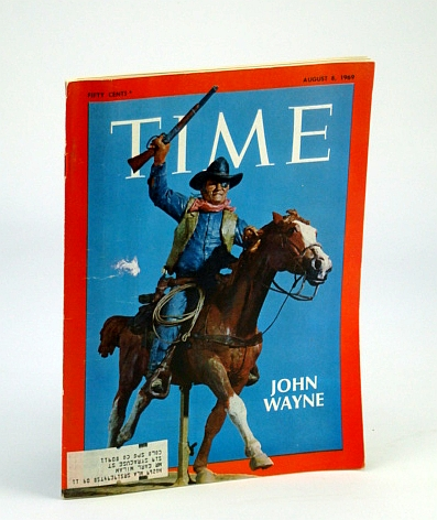 Time Magazine, August (Aug.) 8, 1969 - John Wayne Cover, Multiple Contributors