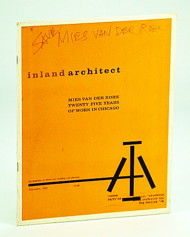 Inland Architect, Chicago Chapter, American Institute of Architects (AIA), November (Nov.) 1963 - Mies Vand Der Rohe, Twenty Five (25) Years of Work in Chicago, Danforth, George Edson