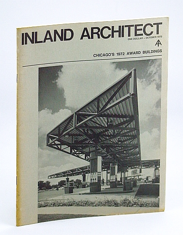 Inland Architect, Chicago Chapter, American Institute of Architects (AIA), October (Oct.) 1972 - Spangler, Beall, Salogga & Bradley (SBS&B), Cuscaden, Rob