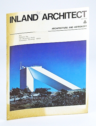 Image for Inland Architect, Chicago Chapter, American Institute of Architects (AIA), May 1973 - Skidmore, Owings & Merrill's (SOM's) Solar Telescopes
