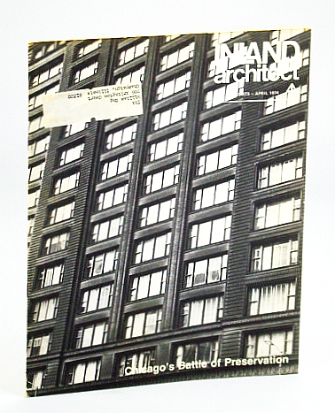 Image for Inland Architect, Chicago Chapter, American Institute of Architects (AIA), April (Apr.) 1974 - Chicago's Battle of Preservation