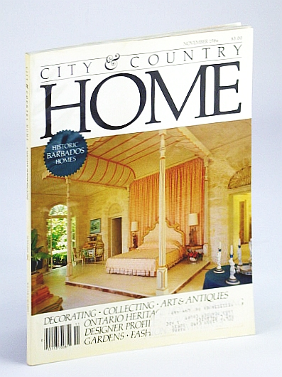 Image for City and Country Home Magazine, November (Nov.) 1986 - Historical Houses of Barbados / Peter Nygard / John Willard