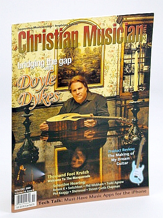 Christian Musician Magazine - Improving Musicianship, Inspiring Talent - November / December (Nov. / Dec.) 2009 - Doyle Dykes Cover Photo, Beale, Roger; et al