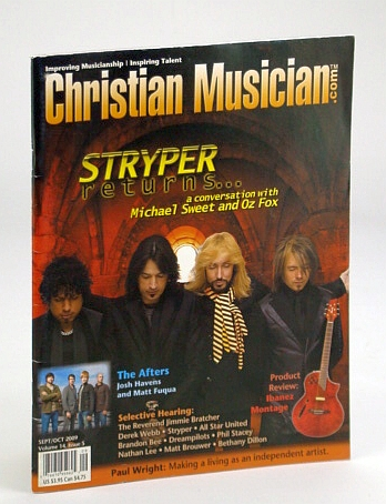 Christian Musician Magazine - Improving Musicianship, Inspiring Talent - September / October (Sept. / Oct.) 2009 - Stryper Cover Photo, Beale, Roger; et al
