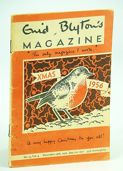 Enid Blyton's Magazine, No. 24, Vol. 4 - December (Dec.) 19th, 1956 - January (Jan.) 1st, 1957: Xmas (Christmas) 1956, Blyton, Enid