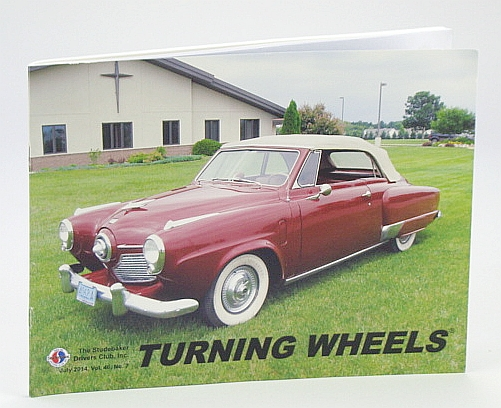 Image for Turning Wheels - Official Publication of the Studebaker Drivers Club, July 2014, Vol. 46, No. 7: Cover Photo of 1951 Convertible Owned By Ernie Loga