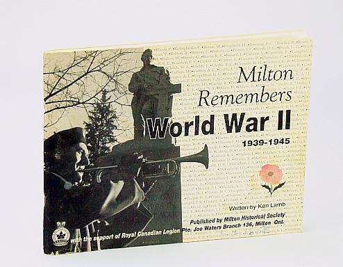 Image for Milton (Ontario) Remembers World War II 1939-1945