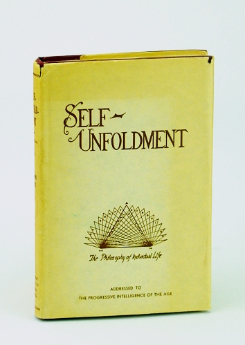 Image for Self-Unfoldment: The Practical Application of Moral Principles to the Living of a Life