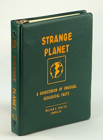 Strange Planet: A Sourcebook of Unusual Geological Facts, Vol. E-1