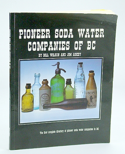 Image for Pioneer Soda Water Companies of BC (British Columbia)