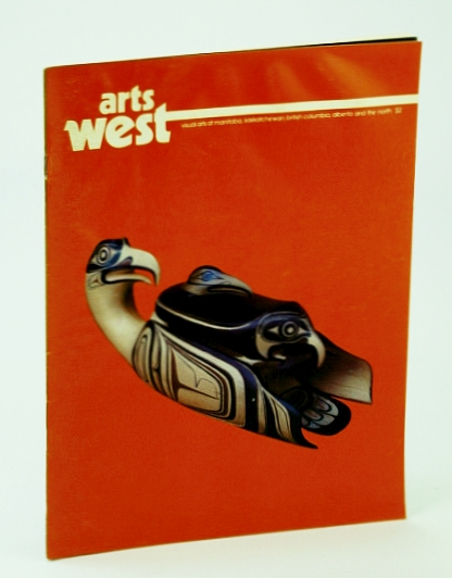 Image for Arts West Magazine - Visual Arts of Manitoba, Saskatchewan, British Columbia, Alberta and the North, Volume 2, Number 6, November (Nov.) / December (Dec.) 1977 - Northwest Coast Native Art / Jack Butler
