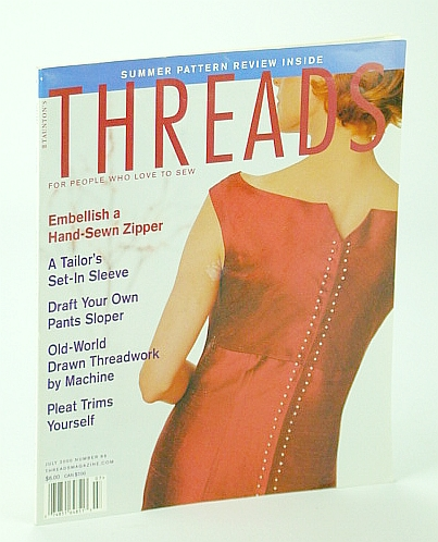 Image for Threads Magazine - For People Who Love to Sew, July 2000, Number 89 - Embellish a Hand-Sewn Zipper