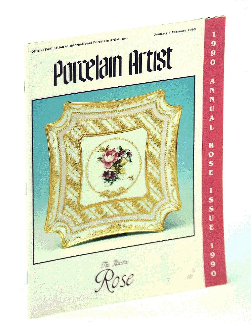 Image for Porcelain Artist [Magazine] January / February [Jan.  Feb.] 1990 - Annual Rose Issue
