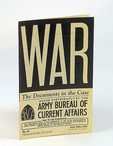 WAR: The Records Office.  No. 49.  July 24th, 1943, (British) Army Bureau of Current Affairs
