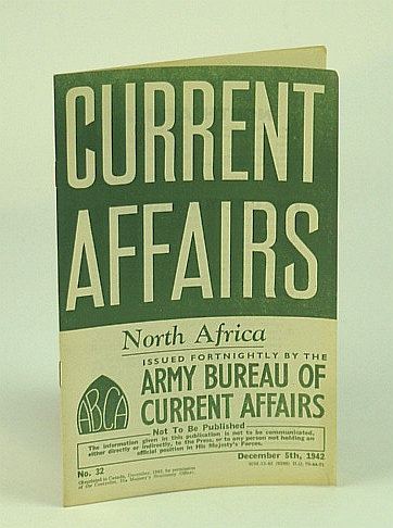Current Affairs, Number 32: North Africa/America's Colour Problem.  December (Dec.) 5th, 1942, (British) Army Bureau of Current Affairs; Brodrick, Alan Houghton