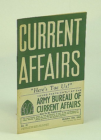 Current Affairs, Number 53: Scotland.  October (Oct.) 9th, 1943, (British) Army Bureau of Current Affairs; Blake, George