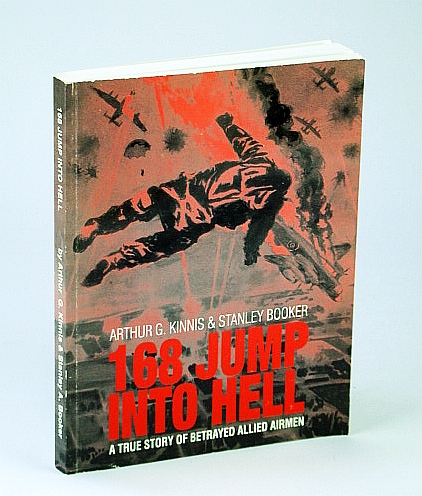 Image for 168 Jump Into Hell: A True Story of Betrayed Allied Airmen