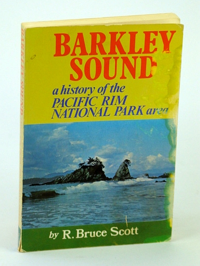 Image for Barkley Sound: A History of the Pacific Rim National Park Area