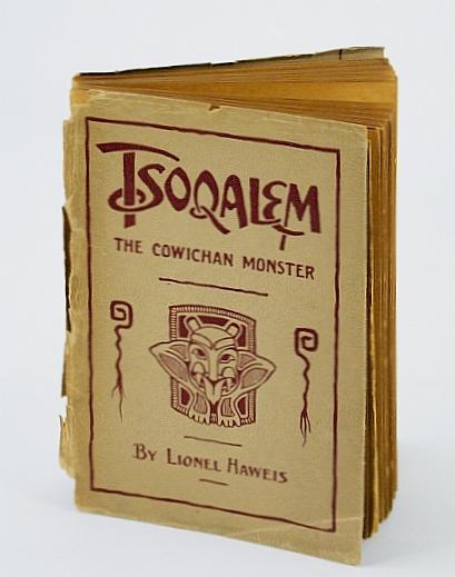 Tsoqalem: A weird Indian tale of the Cowichan monster : a ballad, Haweis, Lionel