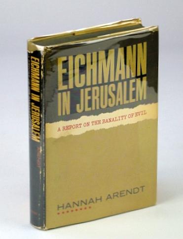 Eichmann in Jerusalem 1ST Edition, Arendt, Hannah