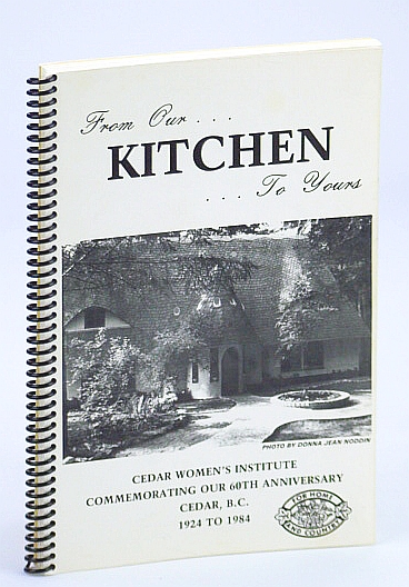 Image for From Our Kitchen To Yours: 60th Anniversary Cookbook (Cook Book)