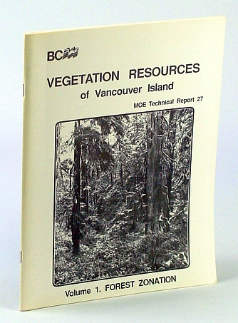 Image for Vegetation Resources of Vancouver Island, Volume 1 - Forest Zonation (MOE Technical Report 27)