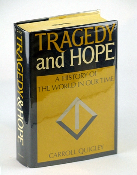 Tragedy and Hope - A History of the World in Our Time, Quigley, Carroll